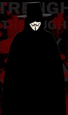 V for Vendetta... one of the best movies ever