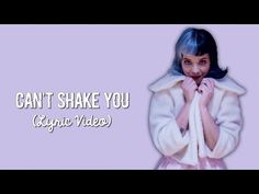 Melanie Martinez - Can't Shake You (Unreleased) (Lyrics) - YouTube