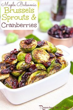 Maple Balsamic Brussels Sprouts and Cranberries recipe. A great recipe for bruss… Maple Balsamic Brussels Sprouts and Cranberries recipe. A great recipe for brussels sprouts for Thanksgiving! / Running in a Skirt Thanksgiving Brussel Sprouts, Vegetarian Thanksgiving, Thanksgiving Recipes, Sprout Recipes, Side Dish Recipes, Vegetable Recipes, Balsamic Brussel Sprouts, Brussels Sprouts, Roasted Sprouts