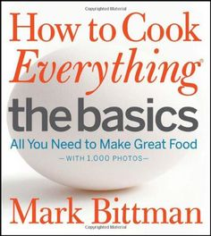 How to Cook Everything The Basics: All You Need to Make Great Food--With 1,000 Photos by Mark Bittman http://www.amazon.com/dp/0470528060/ref=cm_sw_r_pi_dp_D2Uawb15Y0DYF