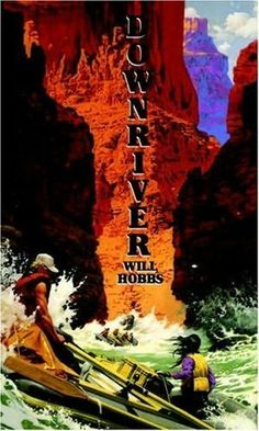 Downriver by Will Hobbs. An English Festival book in 1995.