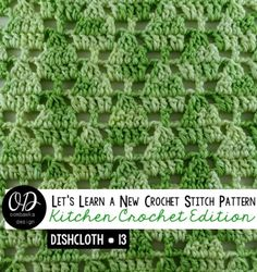 Little Trees Stitch Pattern  Little Christmas Trees Dishcloth 13 LLANCS Kitchen Edition Free Tutorial and Pattern