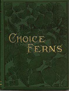 The Book of Choice Ferns.