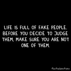 Fake People Sayings - Quotes 4 You Fake Quotes, Fake People Quotes, Fake Friend Quotes, Swag Quotes, Great Quotes, Words Quotes, Wise Words, Quotes To Live By, Inspirational Quotes