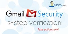 Securing your Gmail Account with 2-step verification (prevent getting hacked)