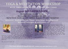 August 14th 2015   Details available at: www.stephmatthews.com #yoga #meditation #yogaworkshop #yogaworkshoplondon #londonyoga #yogalondon #meditationworkshop #stressrelief #bethnalgreen #eastlondon #eastlondonyoga