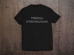 Viking Strongman Tee and etc. Available in various colors ..check it out at www.teepublic.com/user/mmart  #viking #vikings #strongman #strongmantraining #strongwoman #norsemen #norse #norseman #thor #odin #valhalla #powerlifting #weightlifting #iron #ironaddict #metal #graphicart #heavylifting #strengthtraining #strong #warrior #graphictee