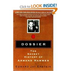 Fascinating read on this tycoon.  Dossier: The Secret History of Armand Hammer