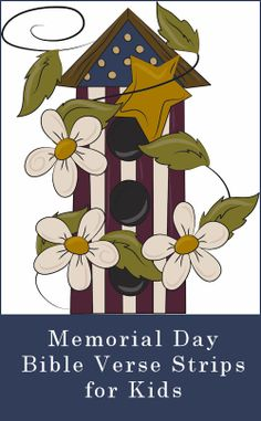 Bible Lessons for Kids: Memorial Day Scripture Strips for Kids and Parents