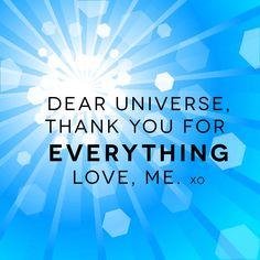 Dear Universe...