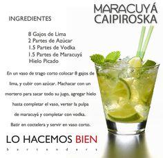 Maracuyá Caipiroska - Festejá con Estilo!  Como preparar un Maracuyá Caipiroska de LO HACEMOS BIEN bartenders - How to prepare a Passion Fruit Caipiroska - Party with style!