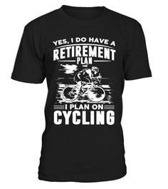 """# I Plan On Cycling. .  Special Offer, not available in shopsComes in a variety of styles and colours** Print on back side:>>https://www.teezily.com/ccplb** Refermore shirts here:>>https://www.teezily.com/stores/ccshirts      Buy yours now before it is too late!      Secured payment via Visa / Mastercard / Amex / PayPal / iDeal   How to place an order            Choose the model from the drop-down menu      Click on """"Buy it now""""      Choose the size and the quantity      Add your…"""