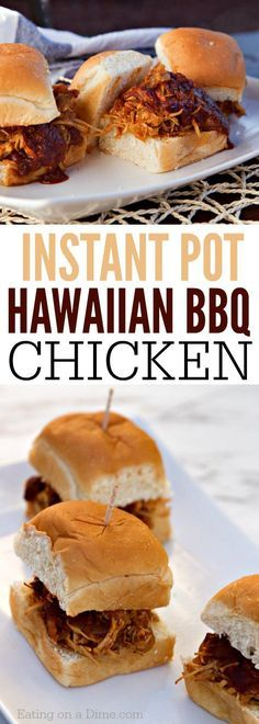 Instant Pot Hawaiian BBQ Chicken Sandwiches. So yummy and takes very little time to put together.