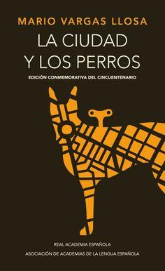 Amazon.co.jp: La ciudad y los perros / The Time of the Hero: Mario Vargas Llosa: 洋書