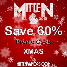 Save 60% with promo code. 💰 XMAS. . Mitten Vapors E-Liquid. Available online. MittenVapors.com. . - Offer expires 12/27. . Code cannot be applied to combo packs or sale items. . . @mitten_vapors . Tag us. ☁️ #MittenVapors . . . . #CLEANBUILDS #vapelyfe #vapelikeaboss #ukvapescene #notblowingsmoke #vapemail #vapedaily #vape #vapecommunity #vapepics #vapingisnotacrime #vapelife #vapefam #vapemodels #ejuice #handcheck #vapegear #cloudchaser #eliquid #ukvape #everydayvaper #vapeshop #vapefeed…