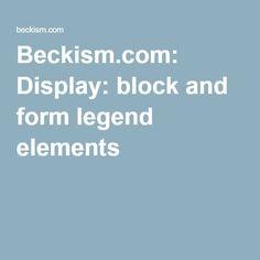 Beckism.com: Display: block and form legend elements