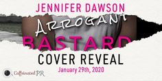 I've got the cover for Jennifer Dawson's upcoming novel Arrogant Bastard and a sneak peek so grab a cup of hot coffee and settle in…. Arrogant Bastard is the… Best Alcohol, Get My Life Together, Psychology Degree, Wanting To Be Alone, Cold Hearted, I Found You, Get The Job, Listening To You, Caffeine