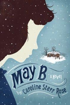 May B. - historical fiction written in verse - Little House feel