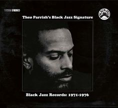 THEO PARRISH x BLACK JAZZ RECORDS (streaming)