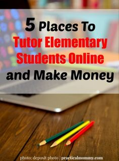 5 Places To Tutor Elementary Students Online And Make Money - Are you trying hard to make some extra income? If you have a knack for tutoring, but are not a fan of traditional tutoring, there are ways you can tutor elementary students online and make money.