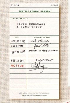 Save the date-library card--Idea is SO CUTE! Could this also be an over-the-hill birthday timeline card, or expecting baby/baby announcement card, or . . .