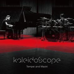 kaleidoscope (2017) by Tempei and Maoki on Apple Music ★★★★★ Japanese Jazz/Post Classical