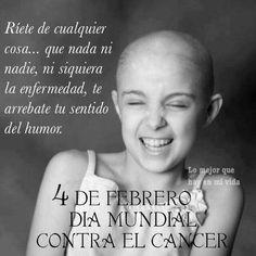 Fuerza y ánimo para esas personas que luchan cada día y aun estando bien jodidas regalan sonrisas ❤️  #DiaMundialContraElCancer #admiracion #sisepuede #amigos #familia #ayudar #aprender