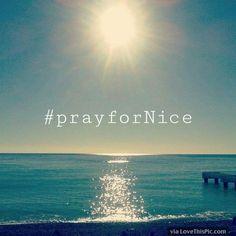 Pray For Nice Image Quote prayer pray in memory tragedy prayers in memory. pray for nice prayers for nice pray for france pray for nice