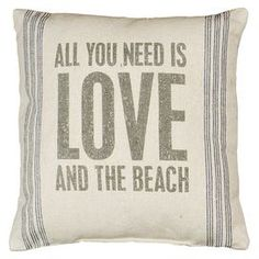 "Linen throw pillow with a beach-themed saying.   Product: PillowConstruction Material: LinenColor: Ivory and blueFeatures:  Rustic charmInsert included Dimensions: 15"" x 15""Cleaning and Care: Spot clean"