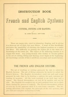 Instruction book for the French and English systems of cutting, fitting and basting (1881)