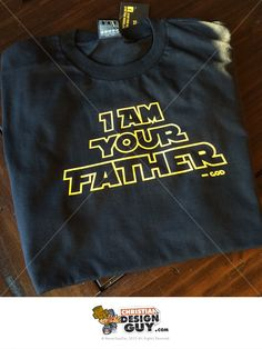 I am your Father - God Christian T-Shirt Mens Religious Church Themed Gift Star Style Design for Rebellion Wars Custom Made Graphic Tee