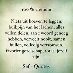 Vriendin, - I love my friends I Love My Friends, Best Friends, Sef Quotes, Love Friendship Quotes, Some Inspirational Quotes, Quote Backgrounds, Biblical Quotes, Best Friend Quotes, Do You Remember