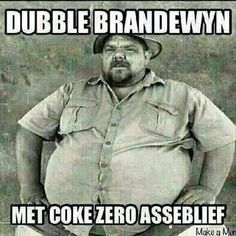 Double brandy with coke zero please! - Enjoy the Shit South Africans Say! Funny Signs, Funny Jokes, Hilarious, Positive Quotes Success, News South Africa, Afrikaanse Quotes, Crazy Friends, Laugh Out Loud, Humor