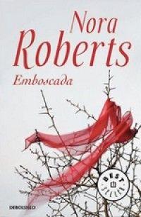 Nora Roberts - Emboscada