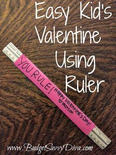 Easy Kid's Valentine Using Ruler | Budget Savvy Diva