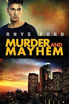 Book Review:  MURDER AND MAYHEM by Rhys Ford. http://www.ggr-review.com/book-review-murder-and-mayhem-by-rhys-ford/