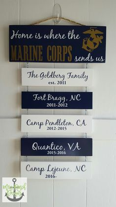 Marine Corps sign of places lived Military Crafts, Military Mom, Military Couples, Military Quotes, Military Families, Wife Birthday Quotes, Marine Gifts, Marine Mom, Marine Boyfriend