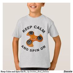 Keep Calm and Spin On Fidget Spinner T-shirt