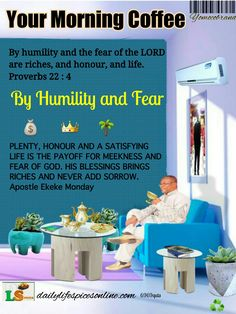 Your Morning Coffee : By Humility And Fear Of God