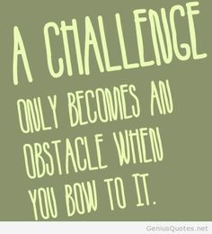 Overcoming Obstacles Quotes Motivationmonday Become Stronger While Overcoming Obstacles In The .