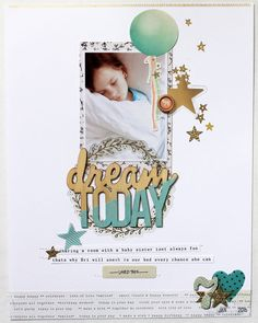 #papercrafting #scrapbooking #layouts - Dream by JustMel at @studio_calico