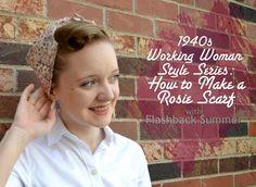 Working Woman Series: How to Make a 1940s Headscarf/Bandana