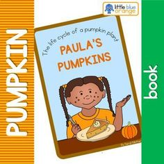 Pumpkin Books, A Pumpkin, Pumpkin Life Cycle, Simple Stories, Life Cycles, The Book, Kindergarten, Preschool, The Unit