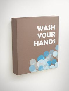 Wash Your Hands Bathroom Wall Quotes Kids Bathroom by BlessedType