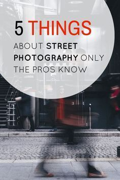 Photography Tips | Real street photography strives for a story in a single frame. Learn how to with these five street photography tips only the pros know.