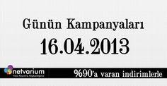 16.04.2013 Netvarium Kampanyaları