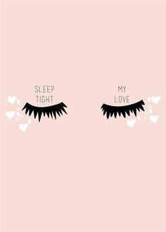 Sleep tight, My love... #eyelashes