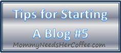Tips to starting a blog #5 Blog Design