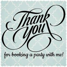 Thank you for booking a party                                                                                                                                                                                 More