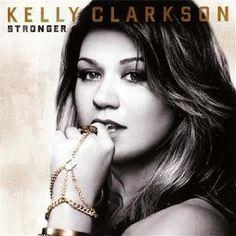 Kelly Clarkson // Stronger